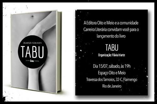 """Lançamento do livro """"Tabu"""" no sábado (15/7), na sede da Editora Oito e Meio."""